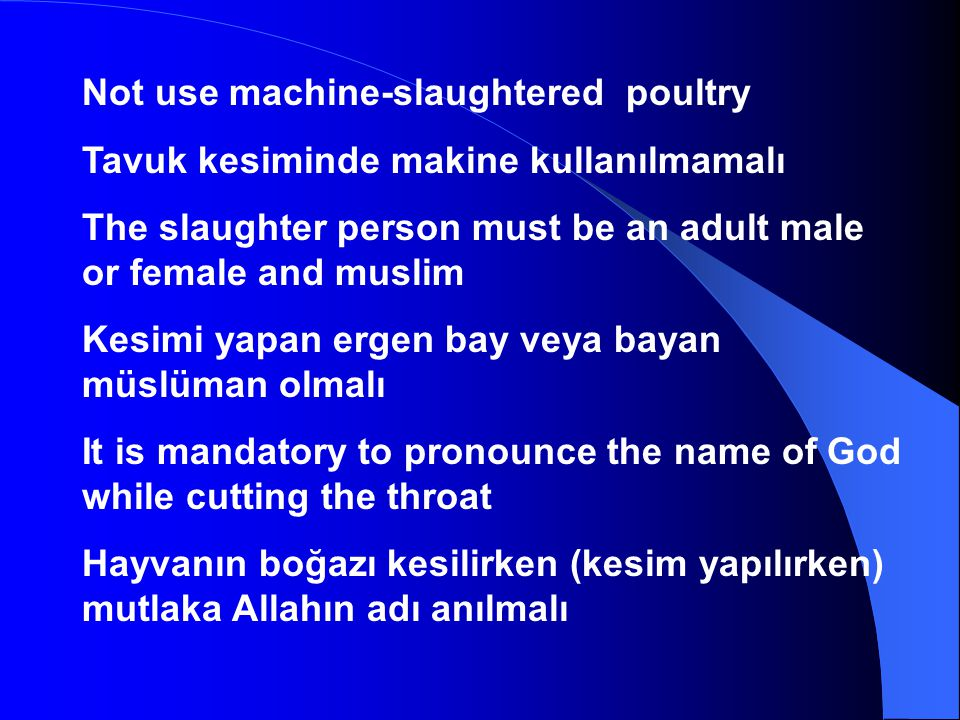 Not use machine-slaughtered poultry