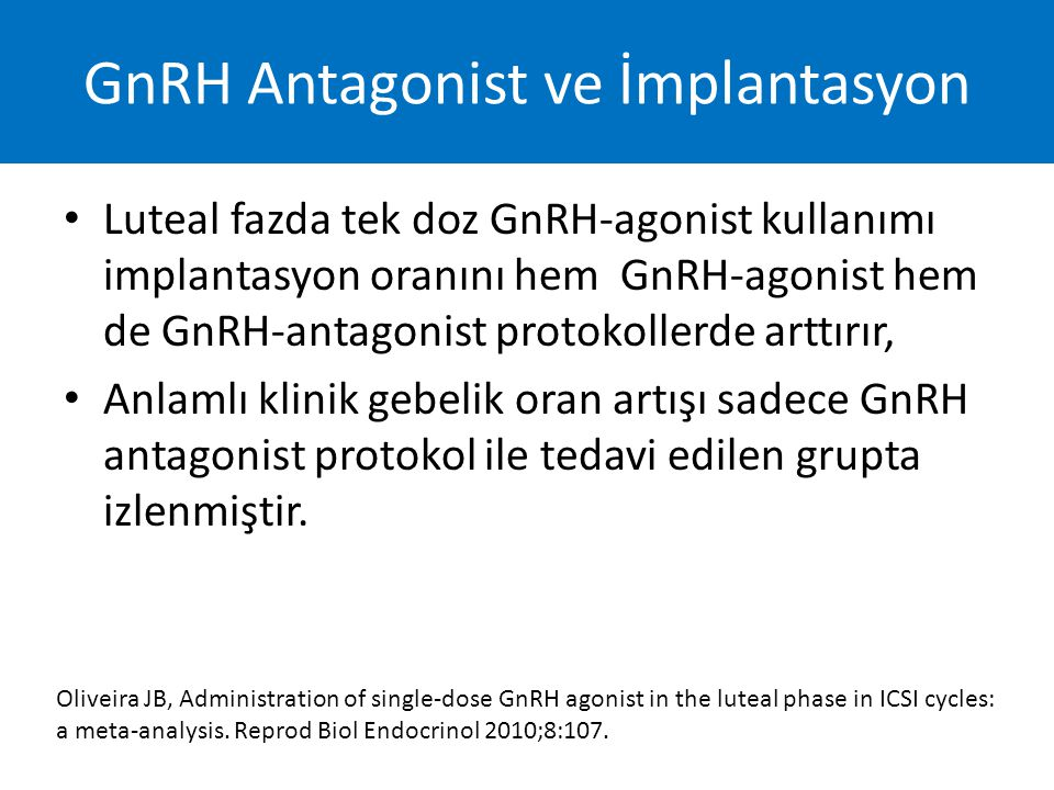 GnRH Antagonist ve İmplantasyon