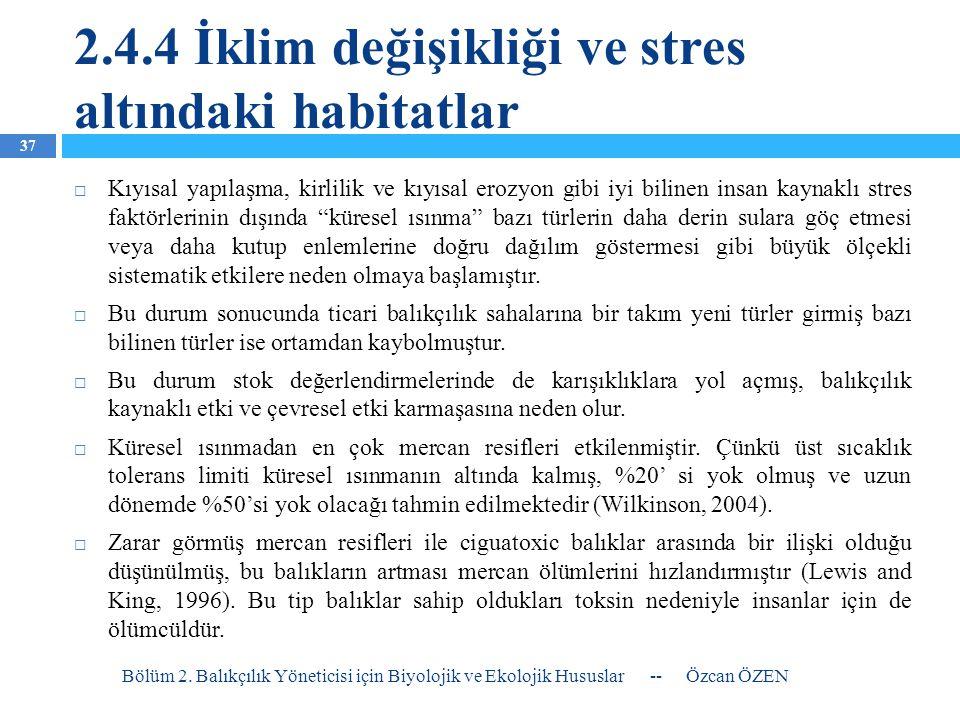 2.4.4 İklim değişikliği ve stres altındaki habitatlar