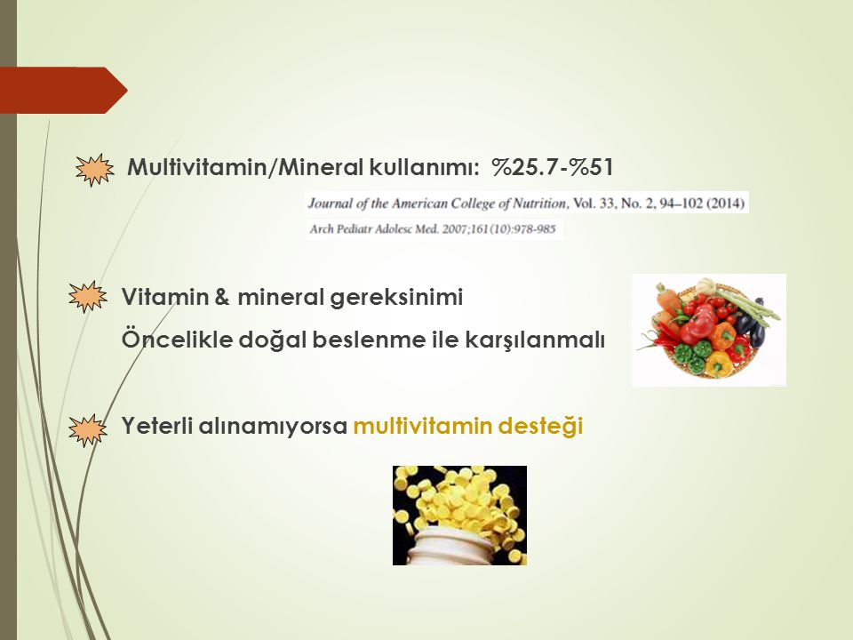 Multivitamin/Mineral kullanımı: %25.7-%51