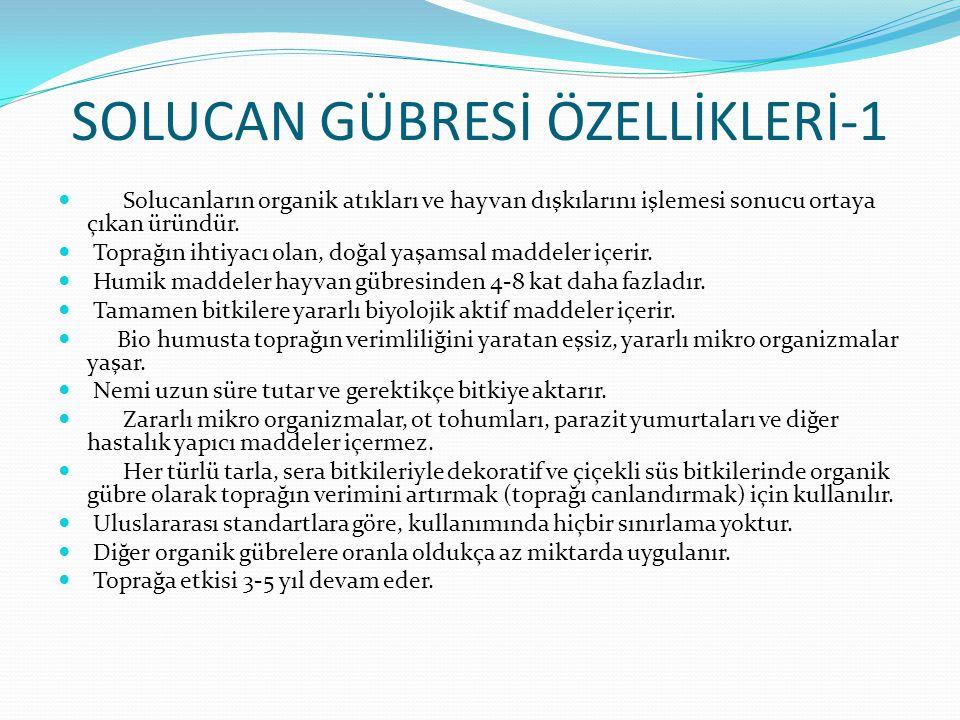 SOLUCAN GÜBRESİ ÖZELLİKLERİ-1