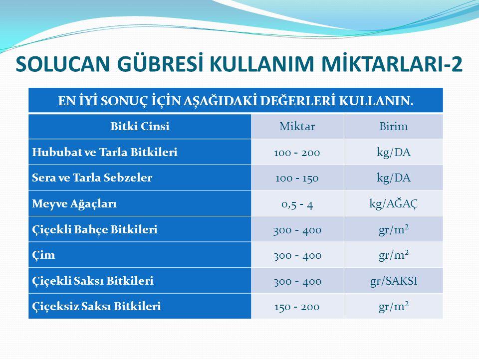 SOLUCAN GÜBRESİ KULLANIM MİKTARLARI-2