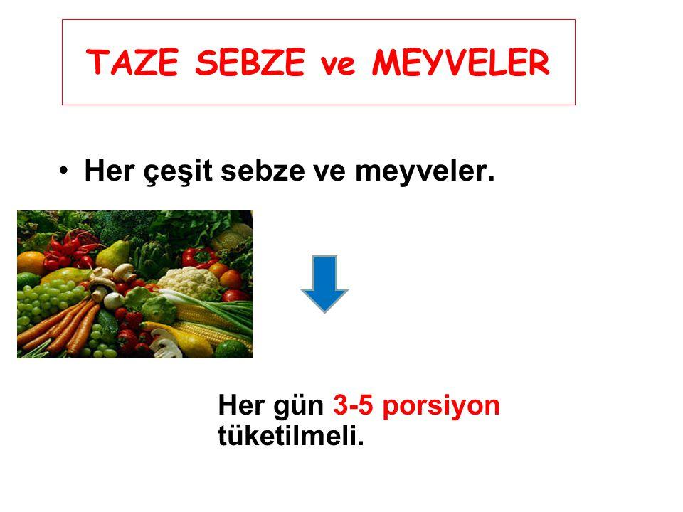 TAZE SEBZE ve MEYVELER Her çeşit sebze ve meyveler.