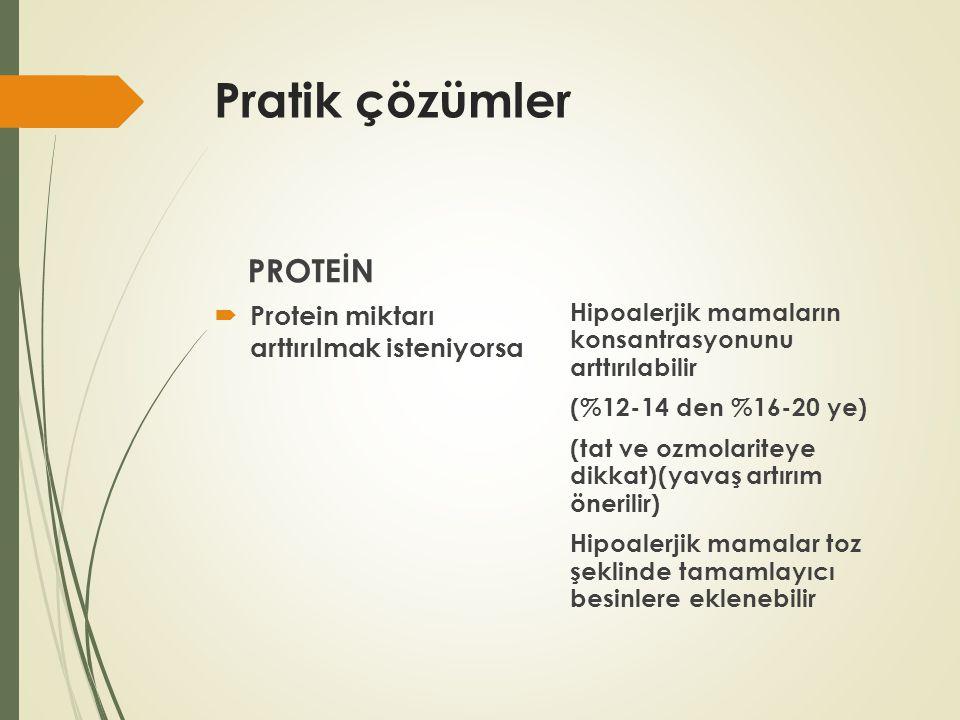 Pratik çözümler PROTEİN Protein miktarı arttırılmak isteniyorsa