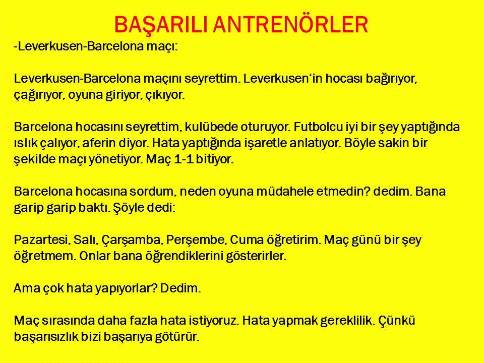 BAŞARILI ANTRENÖRLER -Leverkusen-Barcelona maçı: