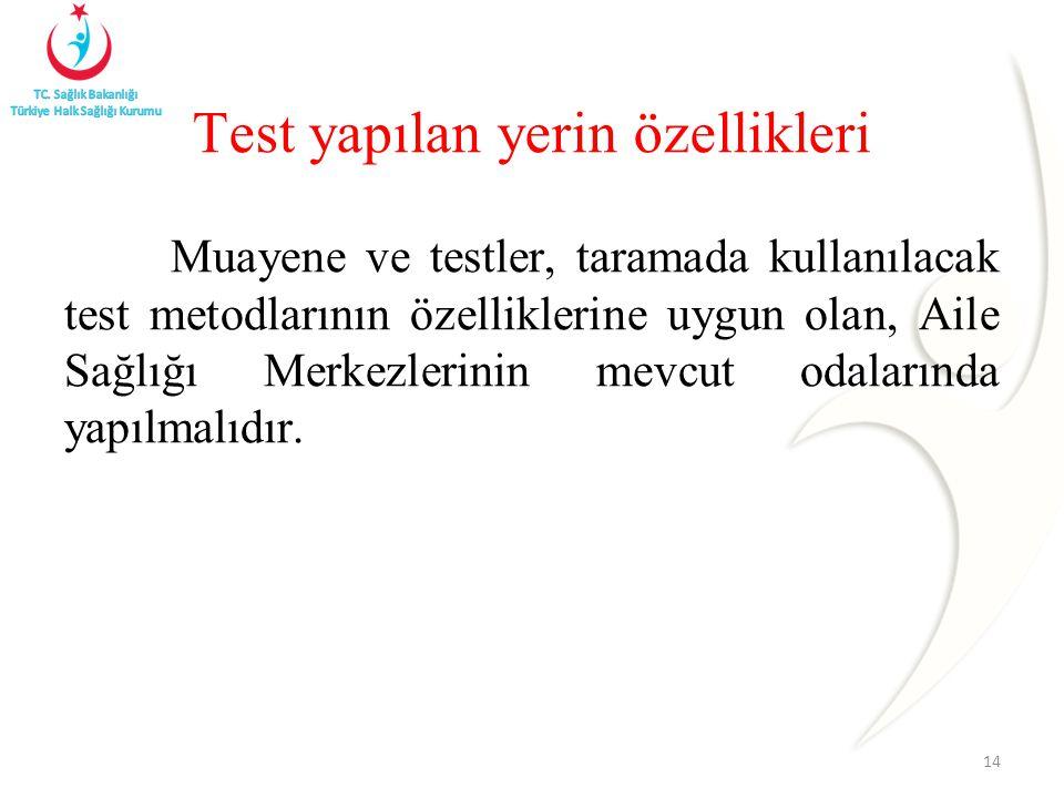 Test yapılan yerin özellikleri