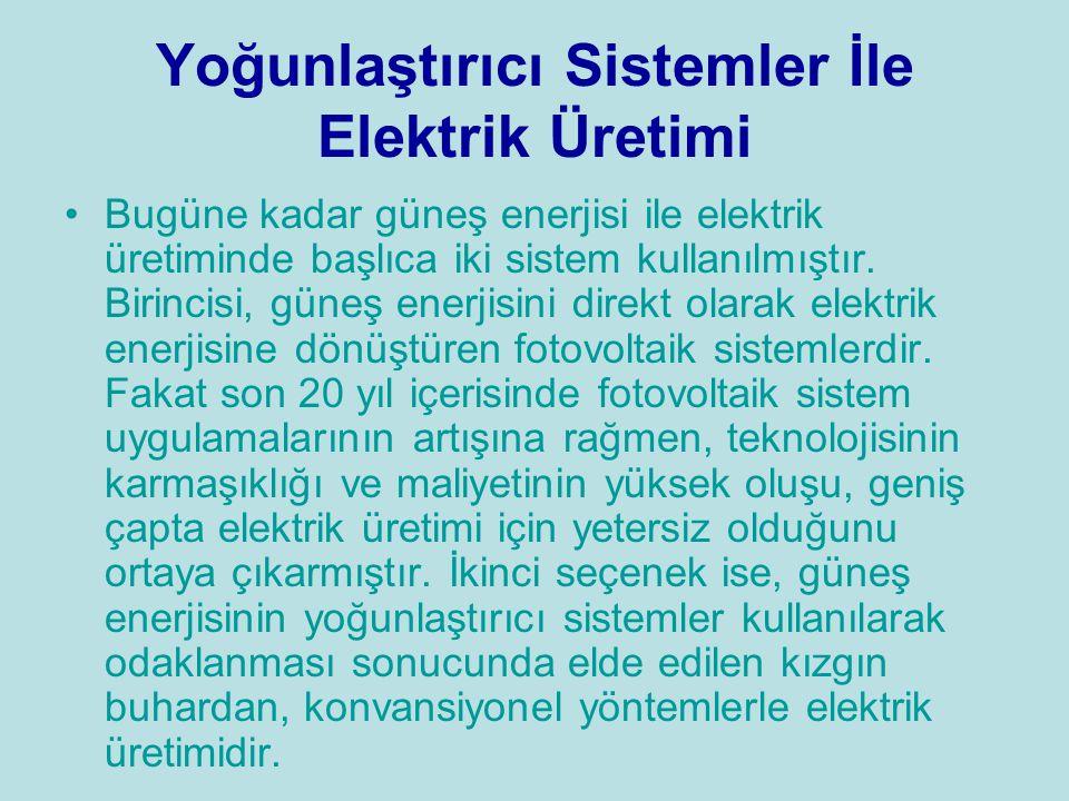 Yoğunlaştırıcı Sistemler İle Elektrik Üretimi