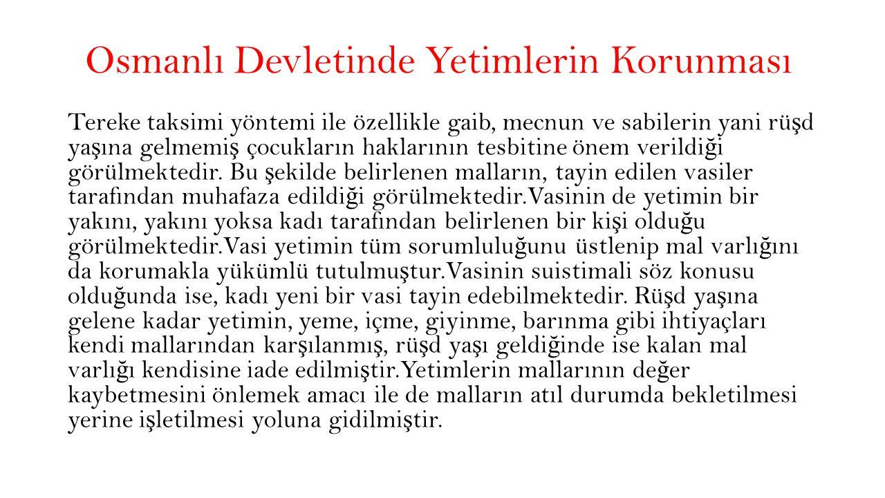 Osmanlı Devletinde Yetimlerin Korunması