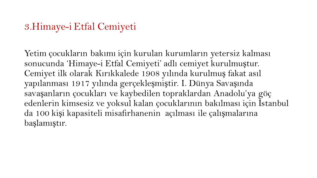 3.Himaye-i Etfal Cemiyeti