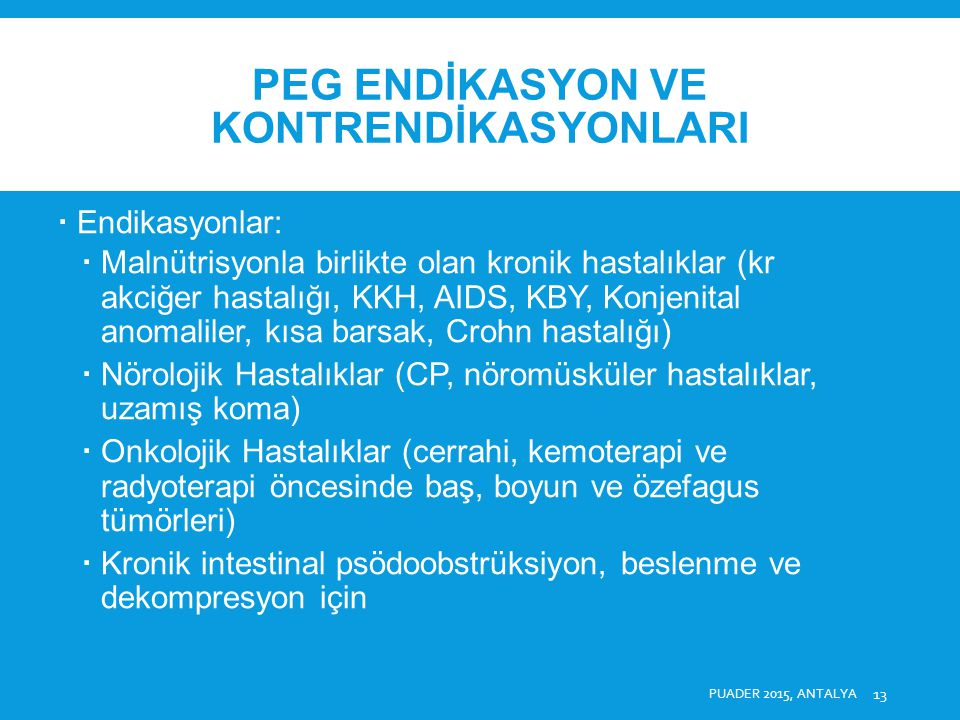 PEG ENDİKASYON VE KONTRENDİKASYONLARI