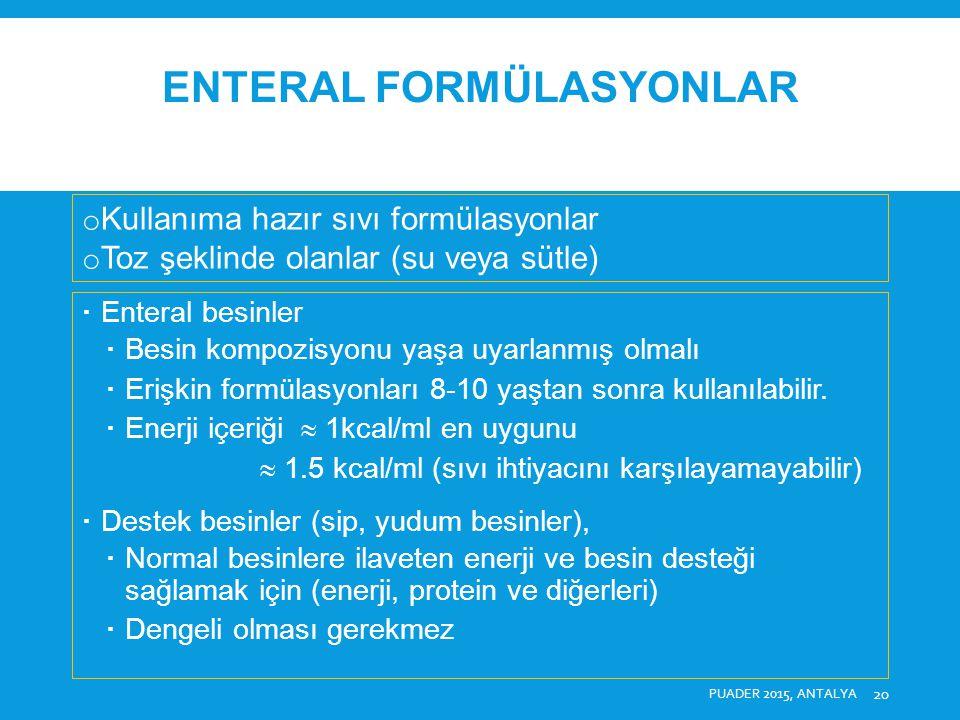 Enteral formülasyonlar