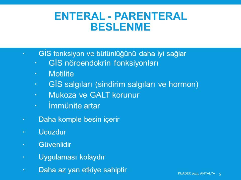 ENTERAL - PARENTERAL BESLENME