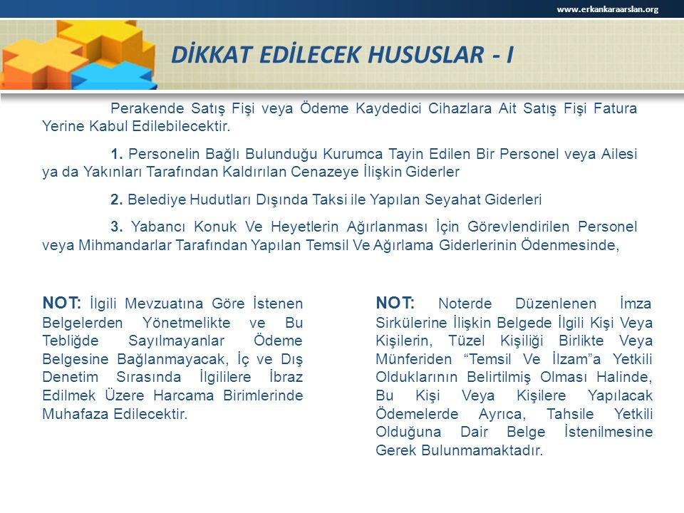 DİKKAT EDİLECEK HUSUSLAR - I