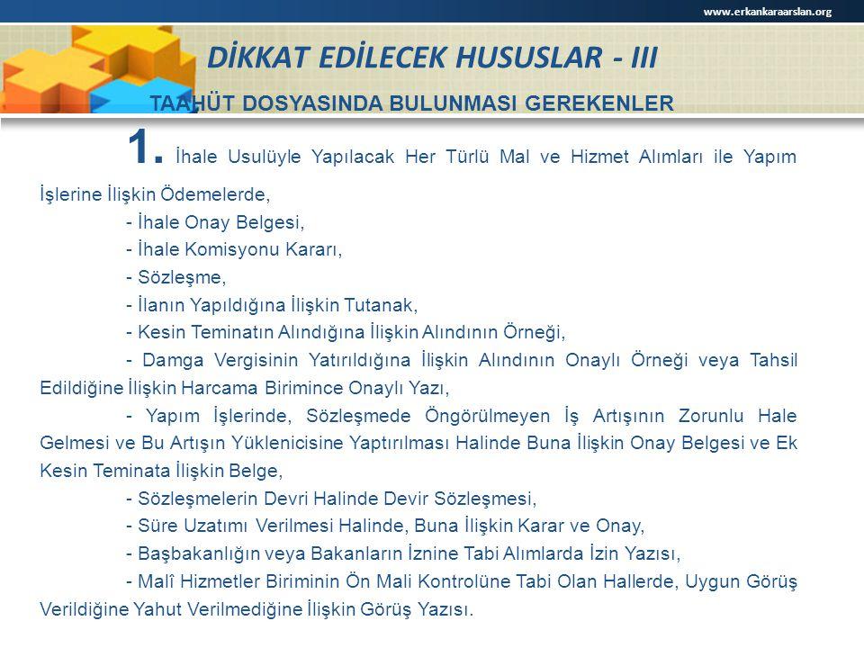 DİKKAT EDİLECEK HUSUSLAR - III