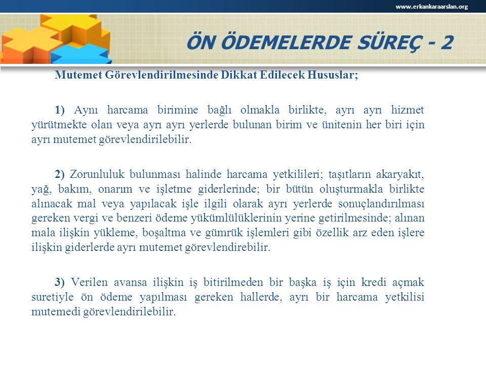 www.erkankaraarslan.org ÖN ÖDEMELERDE SÜREÇ - 2.