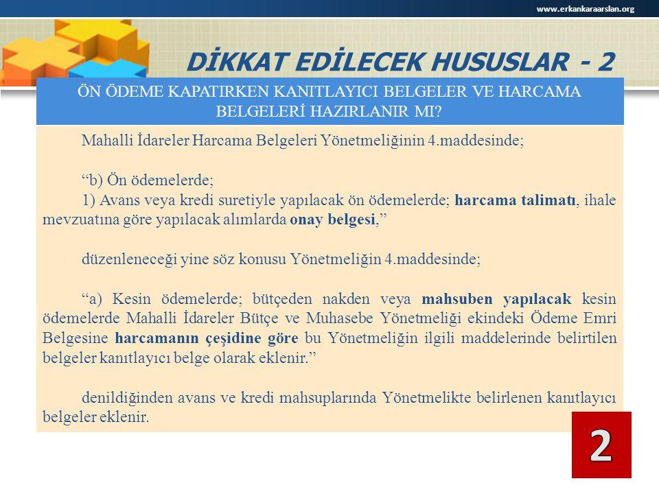 DİKKAT EDİLECEK HUSUSLAR - 2