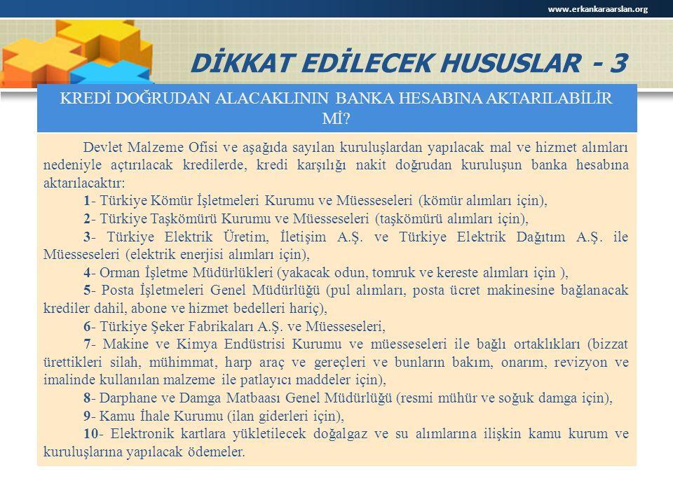 DİKKAT EDİLECEK HUSUSLAR - 3