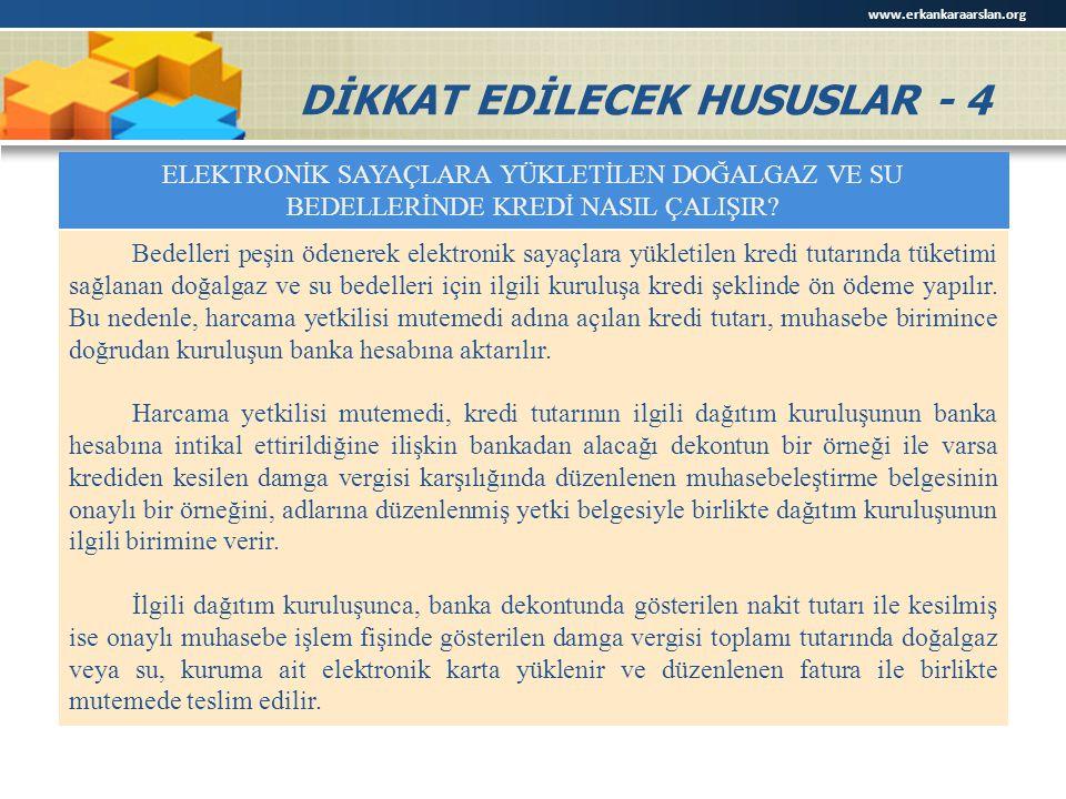 DİKKAT EDİLECEK HUSUSLAR - 4