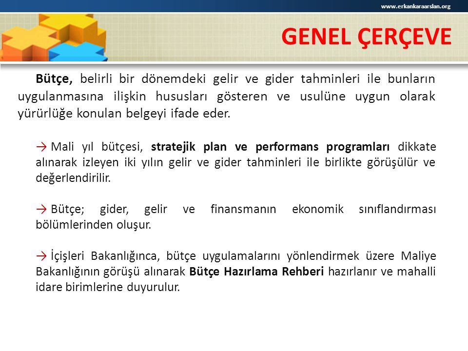 www.erkankaraarslan.org GENEL ÇERÇEVE.