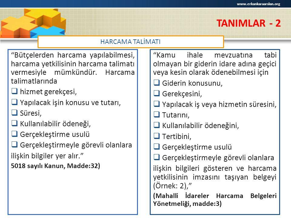 www.erkankaraarslan.org TANIMLAR - 2. HARCAMA TALİMATI.