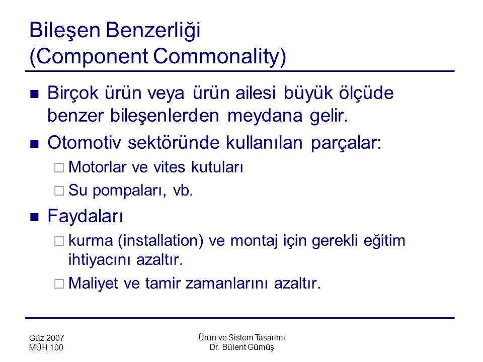 Bileşen Benzerliği (Component Commonality)