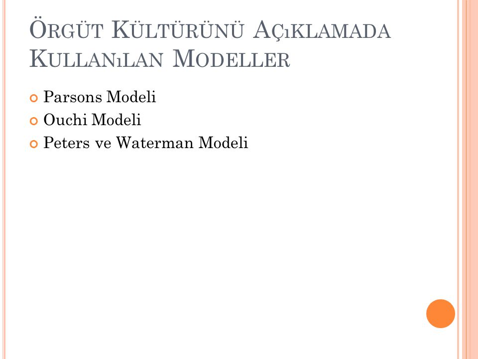 Örgüt Kültürünü Açıklamada Kullanılan Modeller