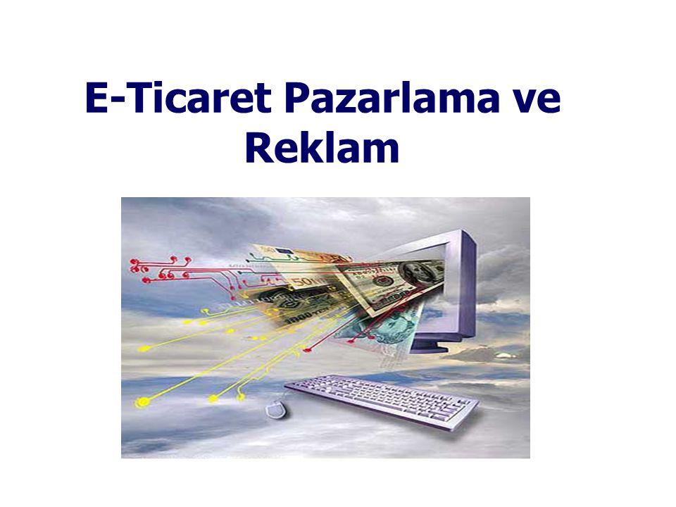 E-Ticaret Pazarlama ve Reklam