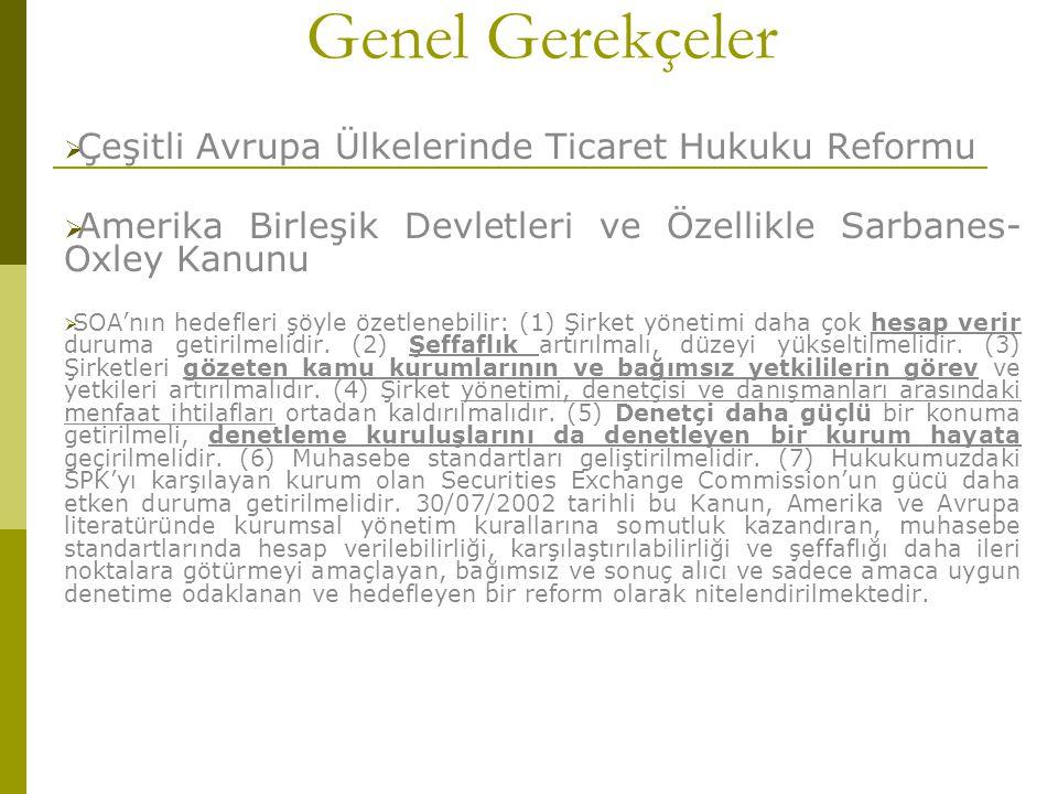 Genel Gerekçeler Çeşitli Avrupa Ülkelerinde Ticaret Hukuku Reformu