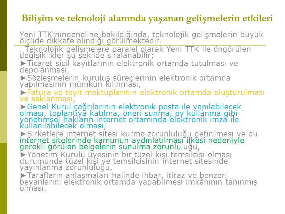Bilişim ve teknoloji alanında yaşanan gelişmelerin etkileri