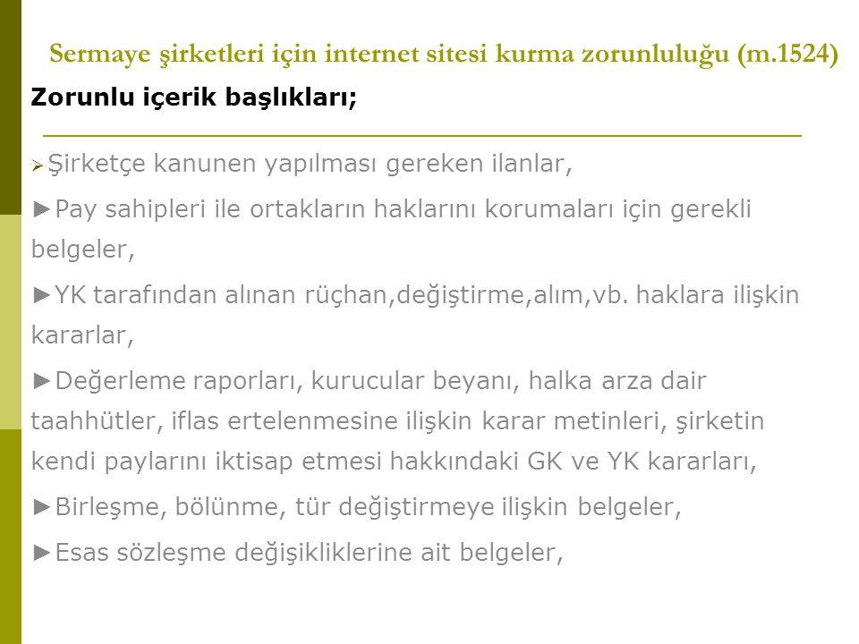 Sermaye şirketleri için internet sitesi kurma zorunluluğu (m.1524)