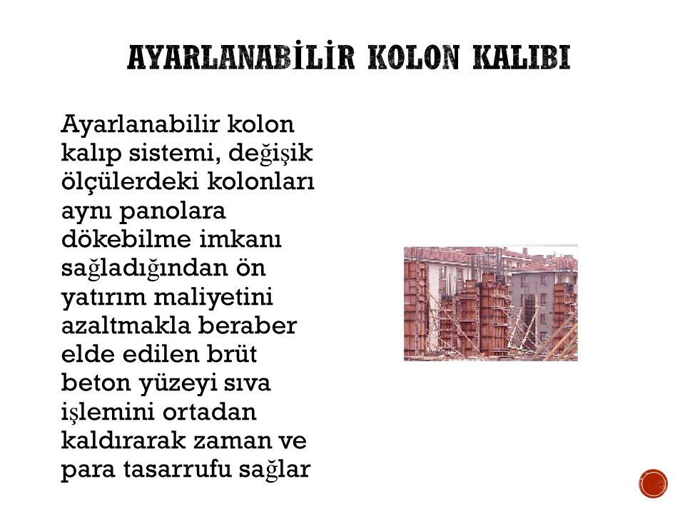 AYARLANABİLİR KOLON KALIBI
