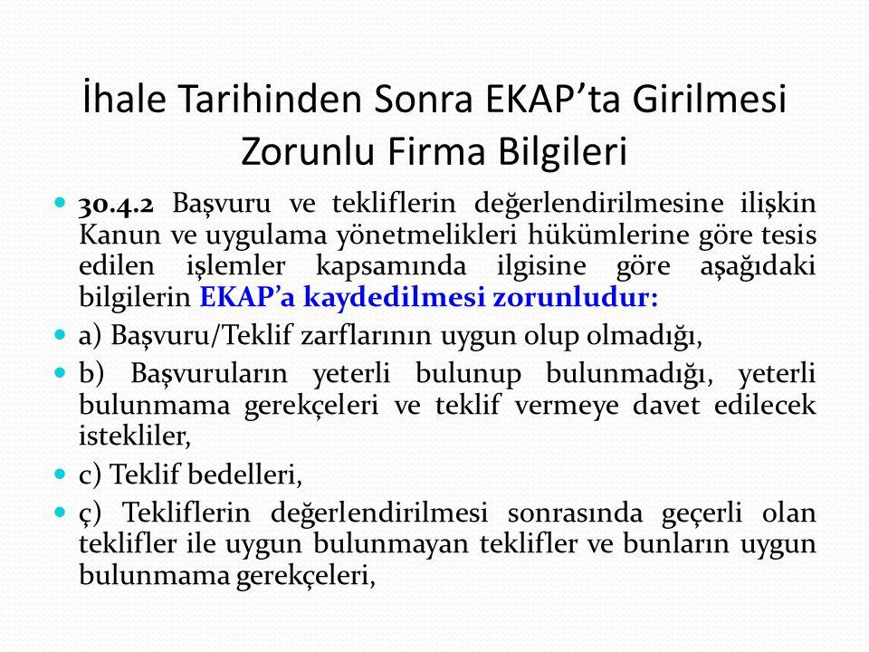 İhale Tarihinden Sonra EKAP'ta Girilmesi Zorunlu Firma Bilgileri