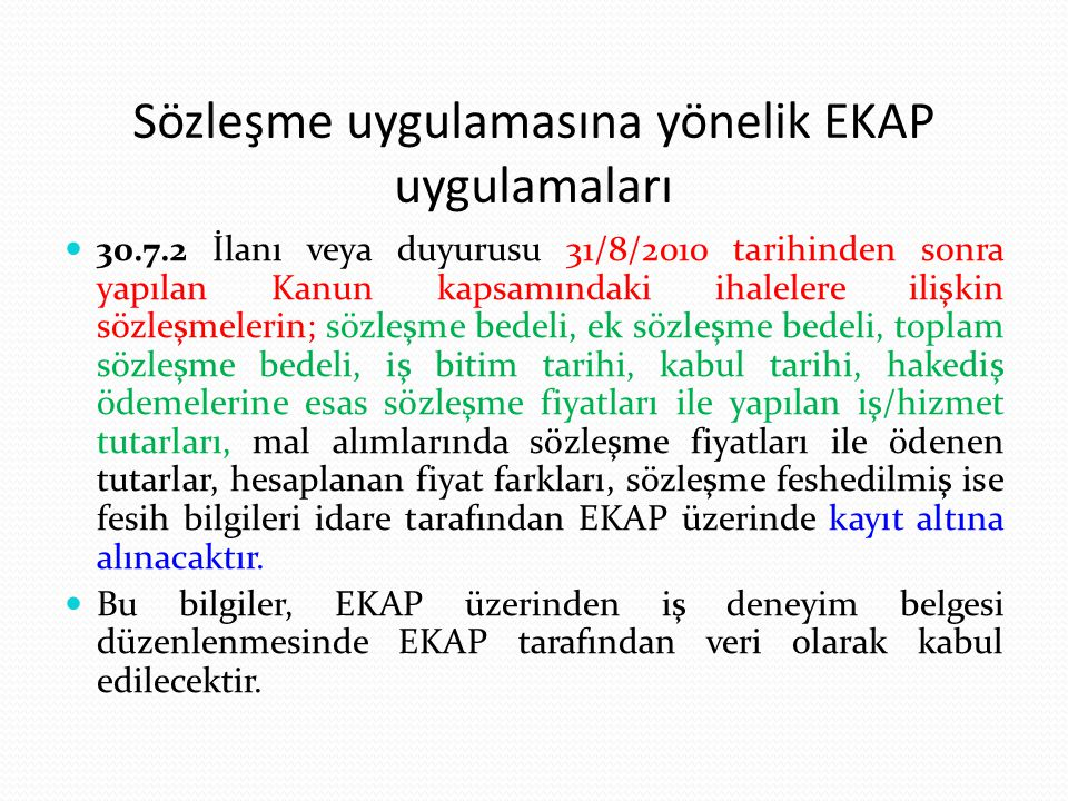 Sözleşme uygulamasına yönelik EKAP uygulamaları