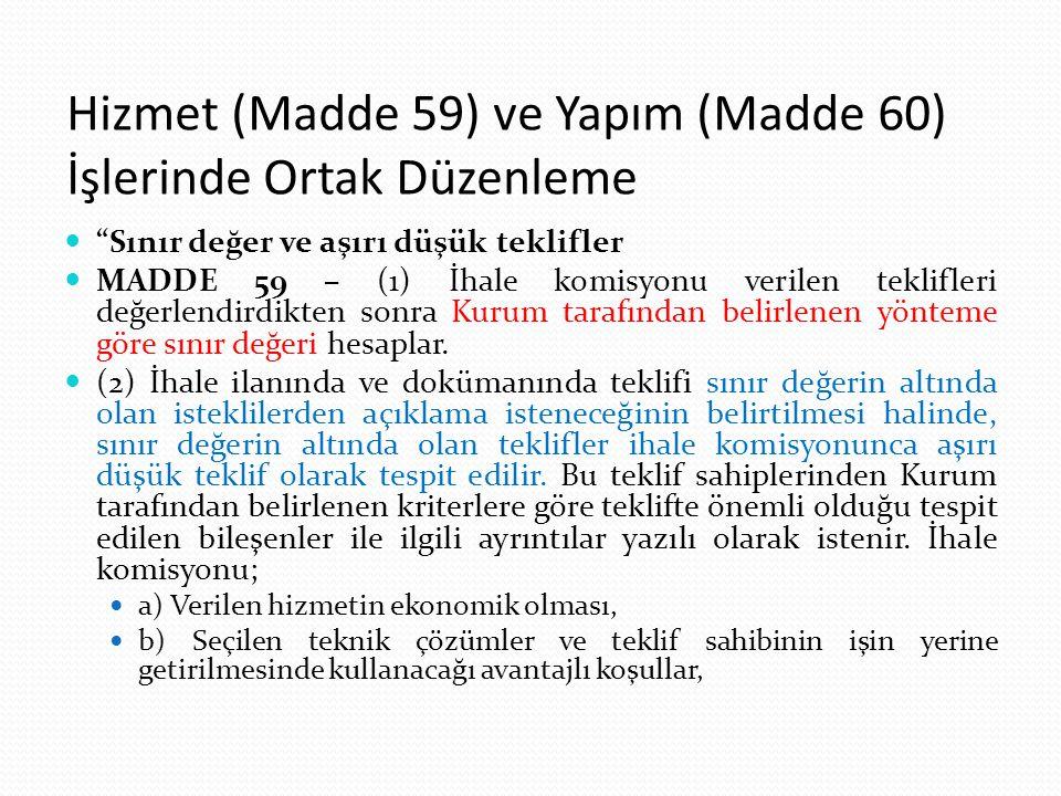 Hizmet (Madde 59) ve Yapım (Madde 60) İşlerinde Ortak Düzenleme