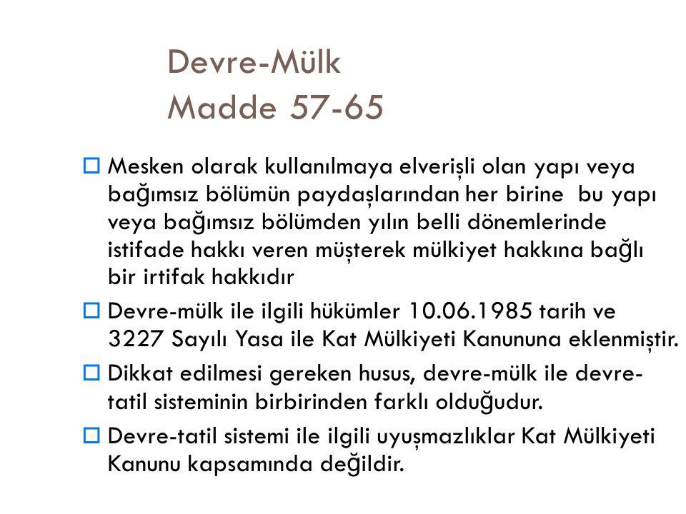 Devre-Mülk Madde 57-65