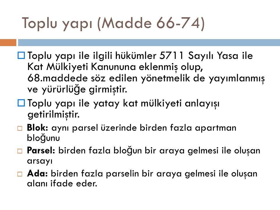 Toplu yapı (Madde 66-74)