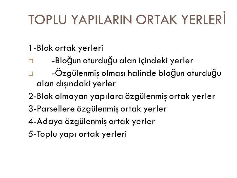 TOPLU YAPILARIN ORTAK YERLERİ