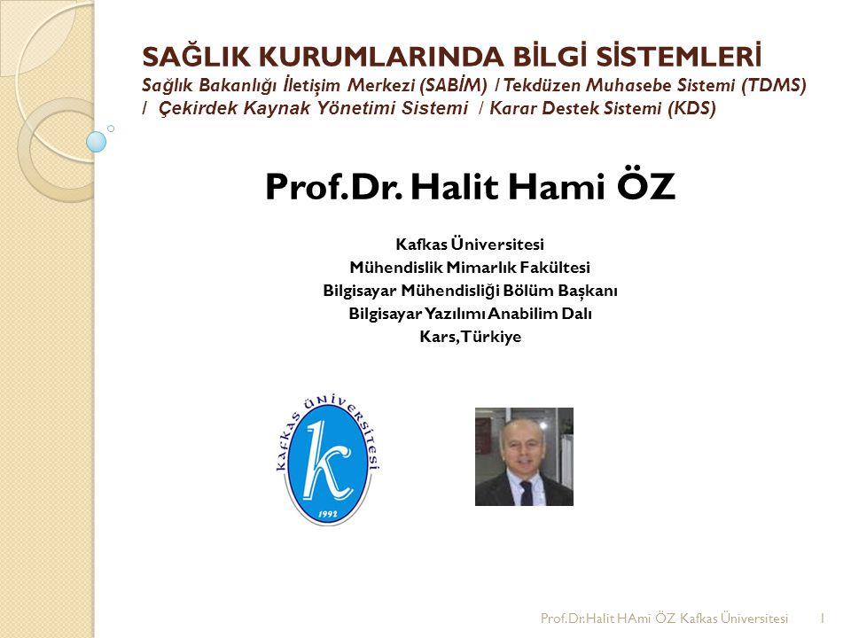 Prof.Dr.Halit Hami ÖZ