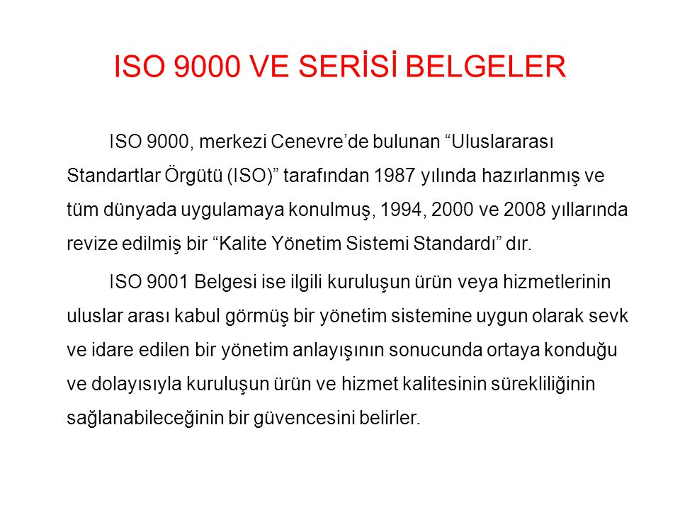 ISO 9000 VE SERİSİ BELGELER
