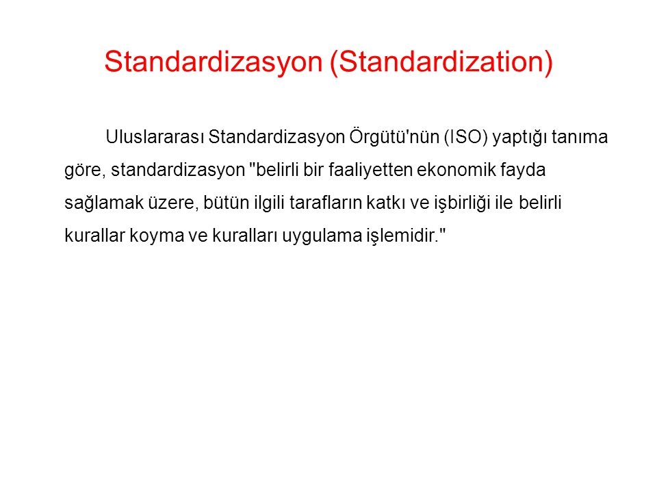 Standardizasyon (Standardization)