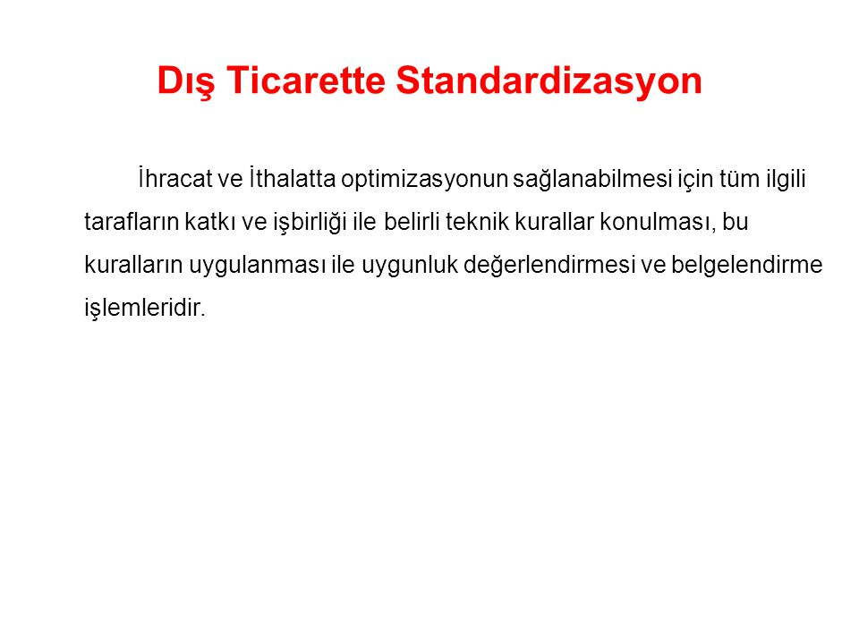 Dış Ticarette Standardizasyon