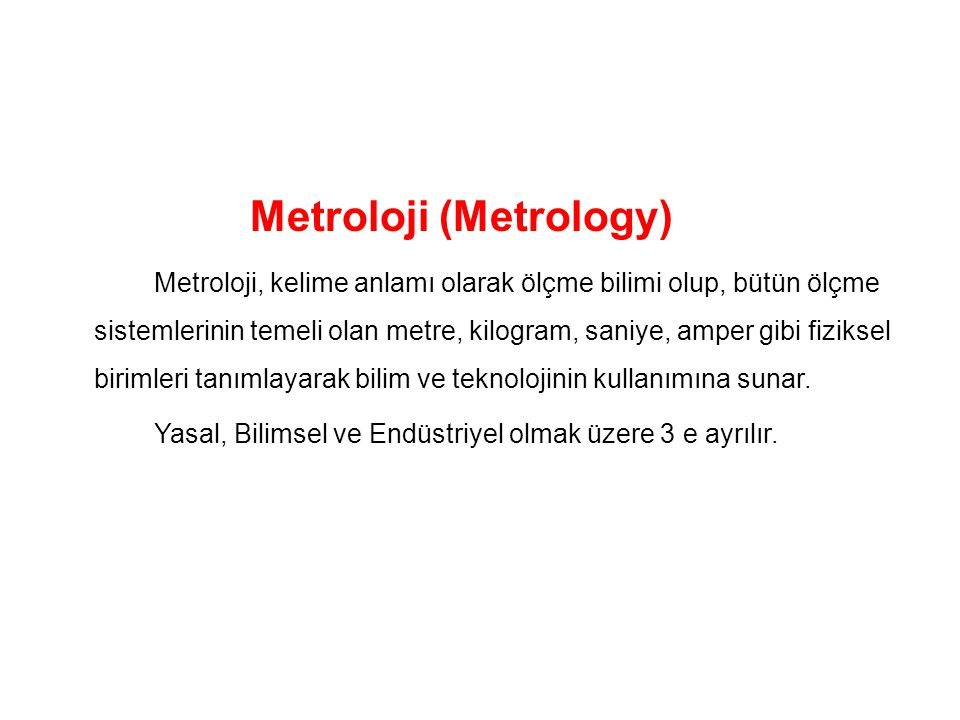 Metroloji (Metrology)