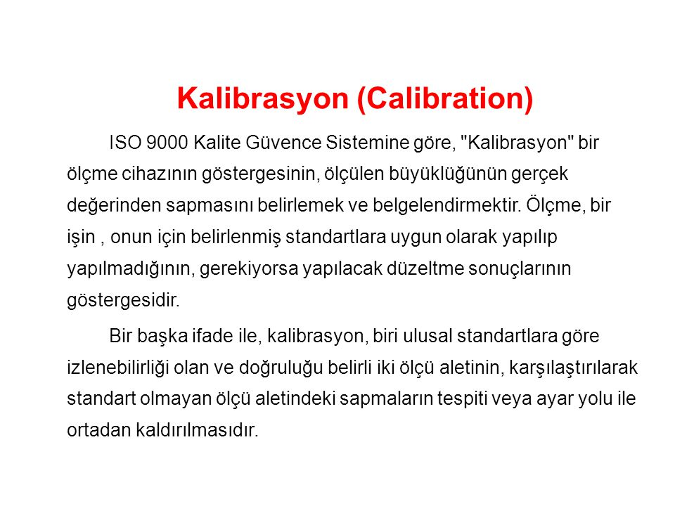 Kalibrasyon (Calibration)