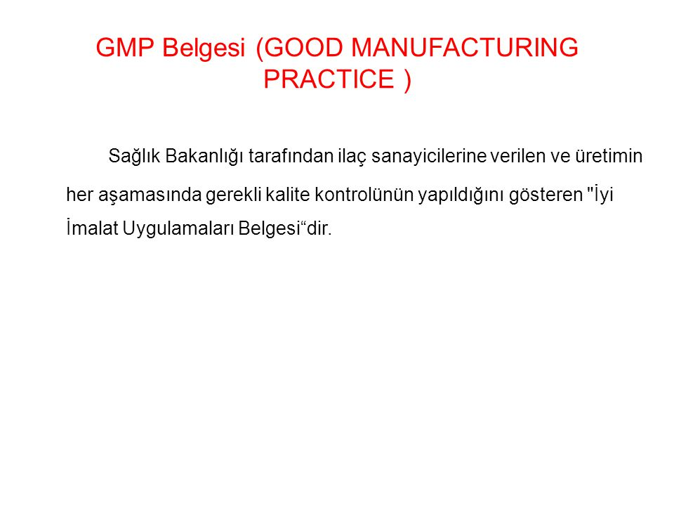 GMP Belgesi (GOOD MANUFACTURING PRACTICE )