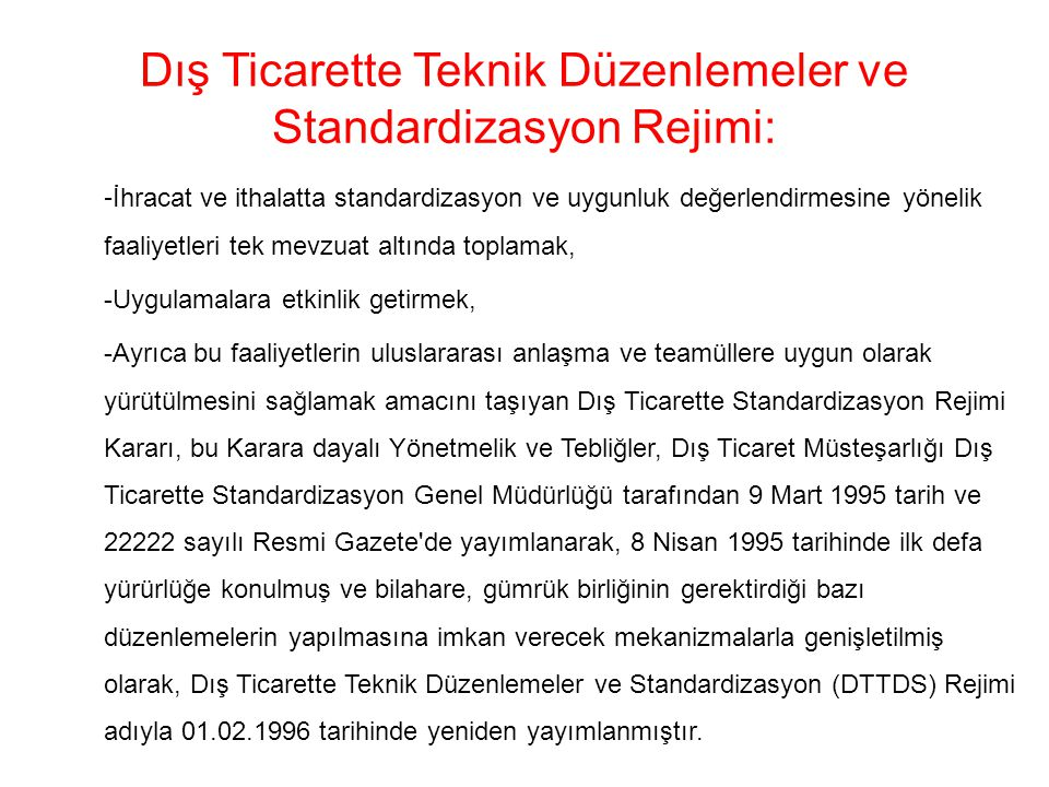 Dış Ticarette Teknik Düzenlemeler ve Standardizasyon Rejimi: