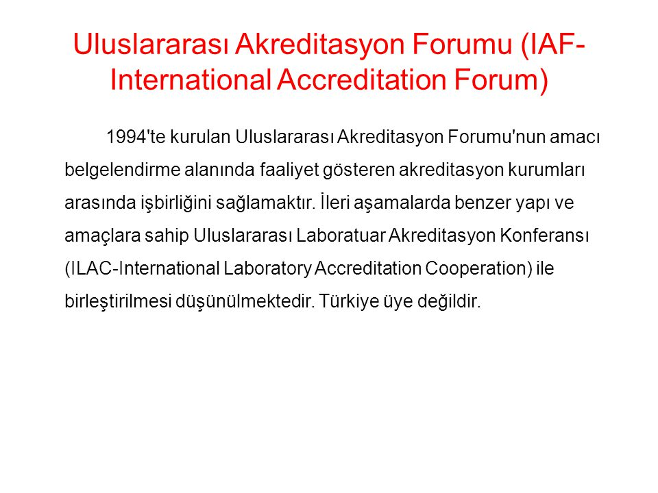 Uluslararası Akreditasyon Forumu (IAF-International Accreditation Forum)