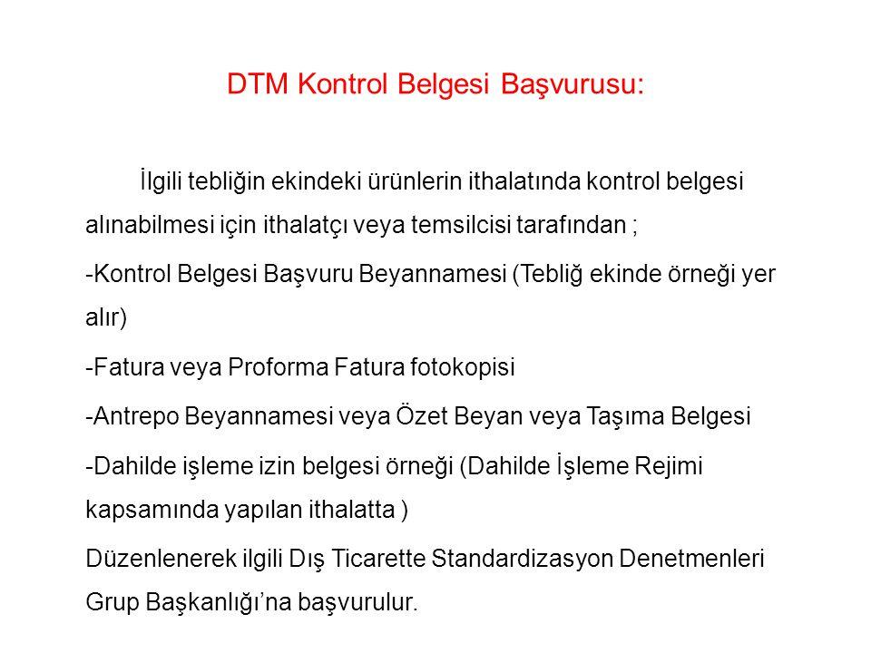 DTM Kontrol Belgesi Başvurusu: