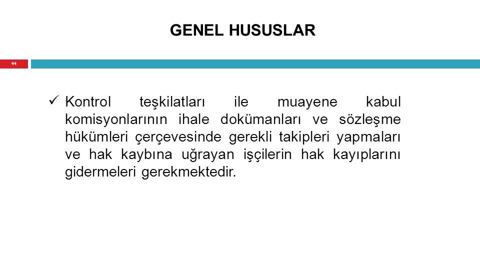 GENEL HUSUSLAR