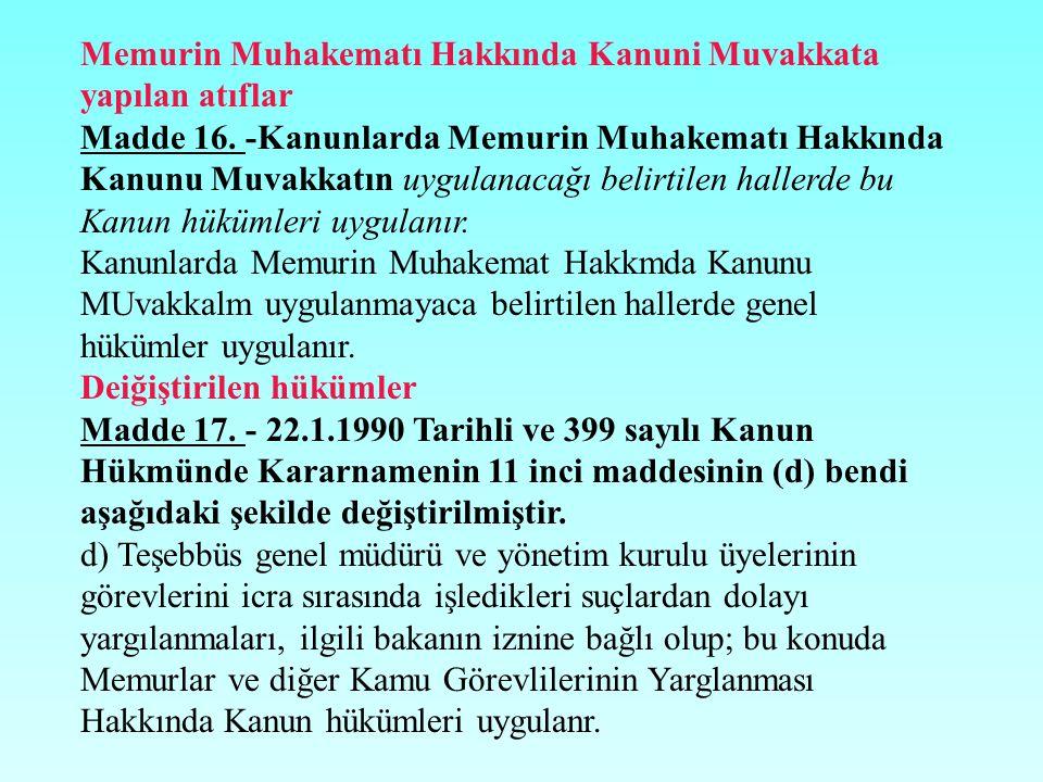 Memurin Muhakematı Hakkında Kanuni Muvakkata yapılan atıflar