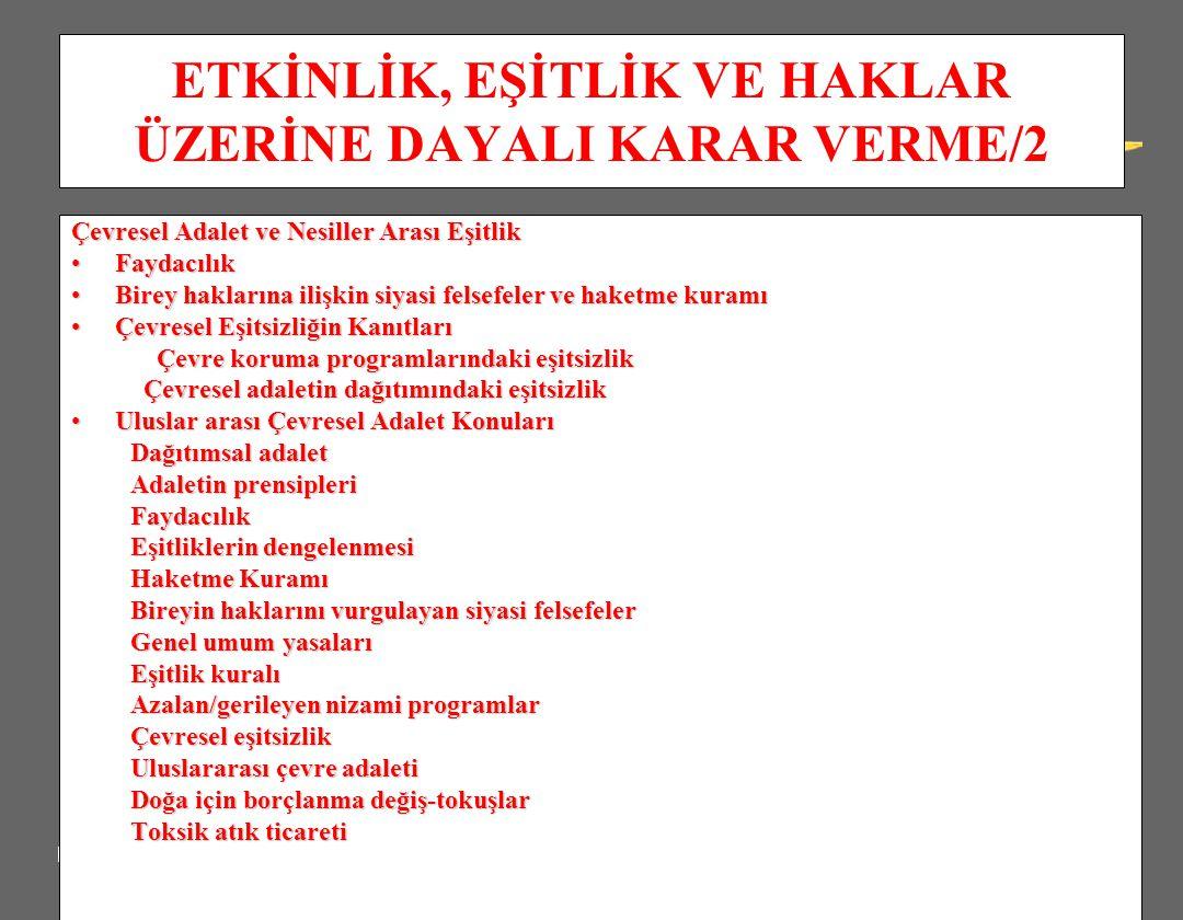 ETKİNLİK, EŞİTLİK VE HAKLAR ÜZERİNE DAYALI KARAR VERME/2